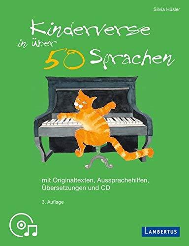 kinderverse-in-ber-50-sprachen-mit-originaltexten-aussprachehilfen-bersetzungen-und-cd