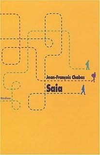 Saia, Chabas, Jean-François