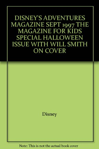 DISNEY'S ADVENTURES MAGAZINE SEPT 1997 THE MAGAZINE FOR KIDS SPECIAL HALLOWEEN ISSUE WITH WILL SMITH ON COVER ()