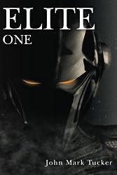 Elite: One (Volume 1) by John Mark Tucker (2015-12-22)
