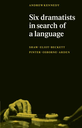 Six Dramatists in Search of a Language: Studies in Dramatic Language by Cambridge University Press