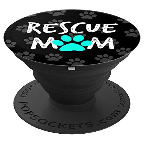 Rescue dog mom phone accessory gift animal lover - PopSockets Grip and Stand for Phones and Tablets