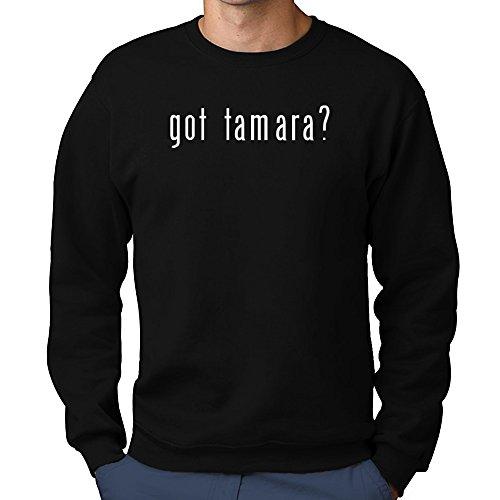 Teeburon Got Tamara? Sweatshirt (Tamara Jumper)