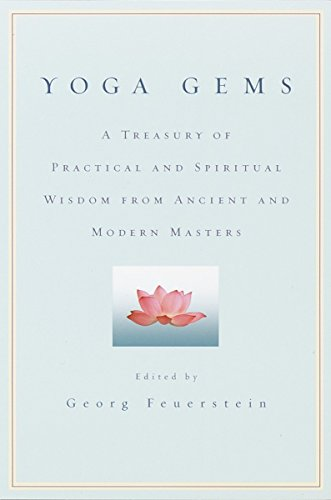 - Yoga Gems: A Treasury of Practical and Spiritual Wisdom from Ancient and Modern Masters