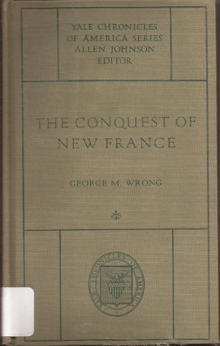 Crusaders of New France : a Chronicle of the Fleur-De-Lys in the Wilderness (Chronicles of America, Number 4)