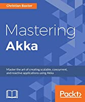 Mastering Akka Front Cover