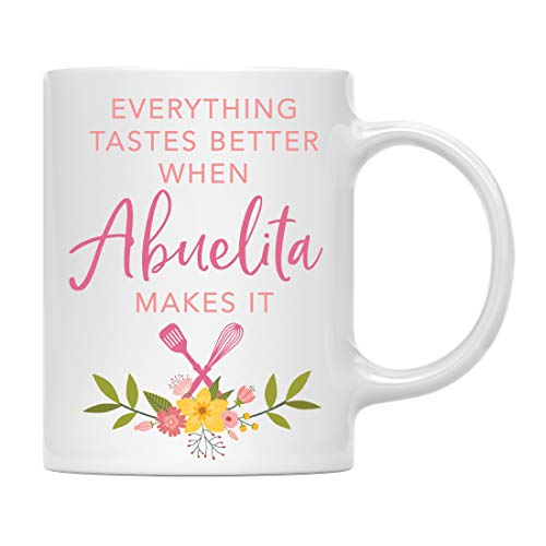 Andaz Press Family 11oz. Coffee Mug Gift, Everything Tastes Better When Abuelita Makes It, 1-Pack, Chef Foodie Food Lover's Christmas Birthday Ideas, Includes Gift Box