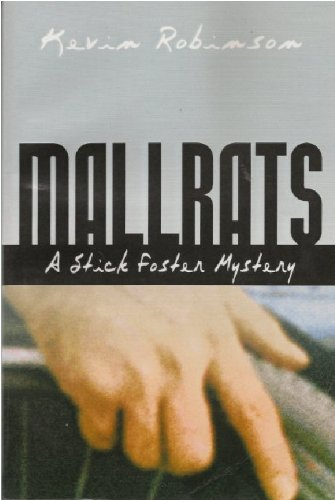 Mall Rats: A Stick Foster ()