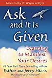 Ask and It Is Given: Learning to Manifest Your Desires