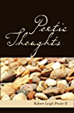 Poetic Thoughts, Robert Leigh Pruitt, 1419637606