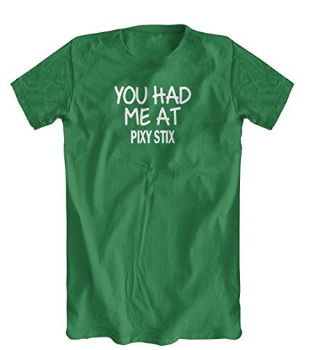 you-had-me-at-pixy-stix-t-shirt-mens-kelly-green-small