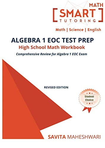 - Algebra 1 EOC Test Prep High School Math Workbook: More than 500 high quality practice problems aligned with STAAR, Common Core, Florida, Texas, Ohio and other state EOC exams