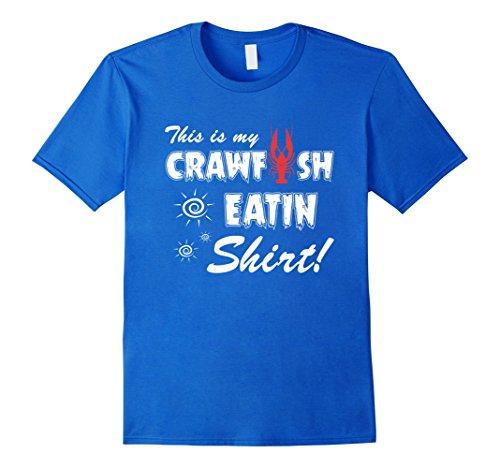 [Mens This Is My Crawfish Eatin' Shirt Funny Crawfish Shirt Large Royal Blue] (Crawfish Costumes)