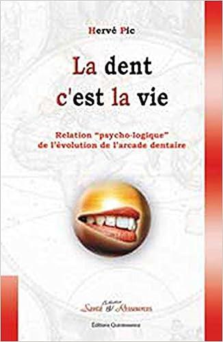 Téléchargement Dent c'est la vie pdf