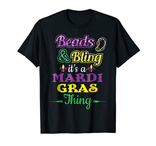 Beads & Bling It's A Mardi Gras Thing Funny Custume T-Shirt