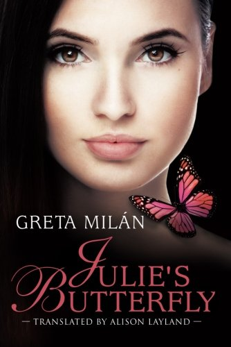 Julie's Butterfly by AmazonCrossing