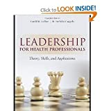 img - for Leadership for Health Professionals (text only) 1st (First) edition by G. (Jerry) R. Ledlow,M. N. Coppola book / textbook / text book