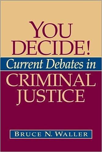 Book You Decide! Current Debates in Criminal Justice by Bruce N. Waller (2008-08-08)