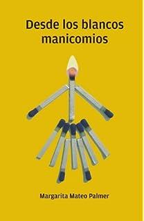 Manicomio y otros poemas (La huella del viento) (Spanish ...
