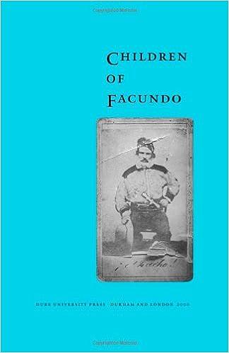 Children of facundo caudillo and gaucho insurgency during the children of facundo caudillo and gaucho insurgency during the argentine state formation process la rioja 1853 1870 fandeluxe Gallery
