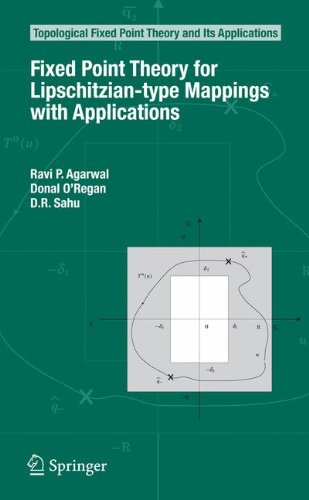 Fixed Point Theory for Lipschitzian-type Mappings with Applications (Topological Fixed Point Theory and Its Applications