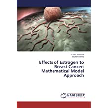 Effects of Estrogen to Breast Cancer: Mathematical Model Approach