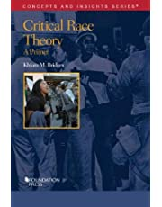 Critical Race Theory: A Primer