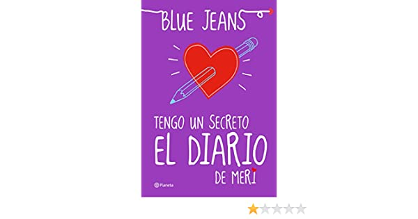 Tengo un secreto: el diario de Meri (El Club de los Incomprendidos nº 1) (Spanish Edition) - Kindle edition by Blue Jeans.