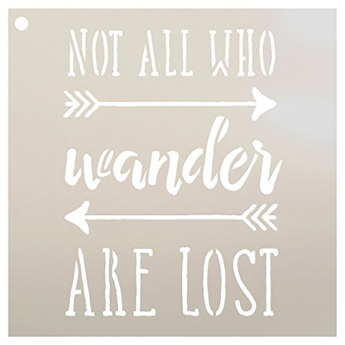 Not All Who Wander Are Lost Stencil for Painting Wood Signs by StudioR12 | Reusable Template | Easy to Paint Perfect Lettering on Pallets - Fabric - Metal - Tin | Crafting DIY Home Decor | Select Size