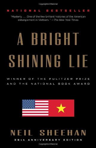 A Bright Shining Lie by Neil Sheehan