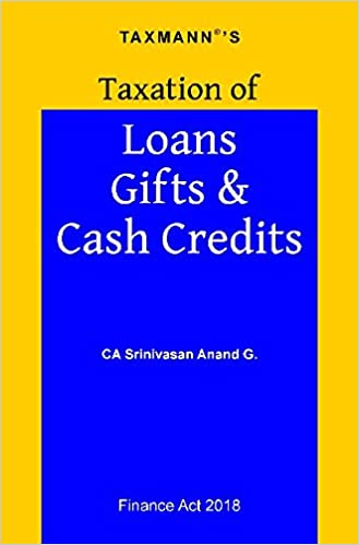 Taxation of Loans Gifts & Cash Credits (Finance Act 2018)