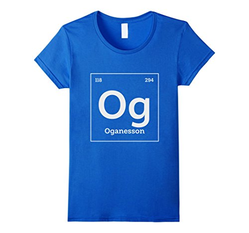 Periodic Element Costume (Womens Oganesson Periodic Table Element Geeky Science Shirt XL Royal Blue)