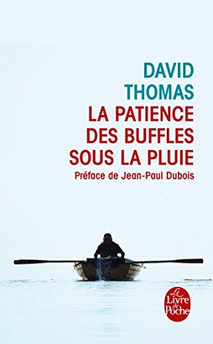 La Patience Des Buffles Sous La Pluie Litterature French