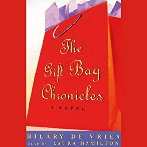 The Gift Bag Chronicles Audiobook