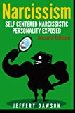Narcissism: Self Centered Narcissistic Personality Exposed