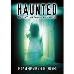 Haunted : Ghost Stories - Hosted by Rip Torn : As seen on TV : 16 Episodes - 327 minutes -