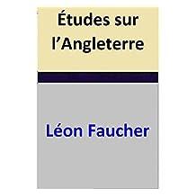 Études sur l'Angleterre (French Edition)