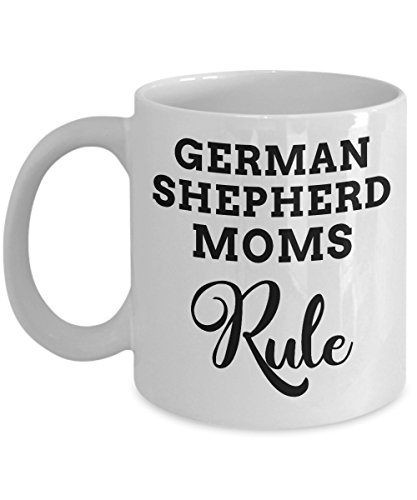 Mug Gift, Great Shepard Dog Gifts for Moms Who Rule, White Ceramic Coffee Cup ()