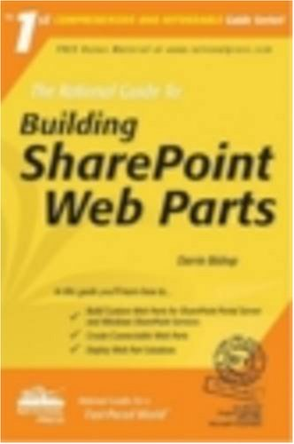 The Rational Guide to Building SharePoint Web Parts (Rational Guides) (Best Sharepoint Web Parts)