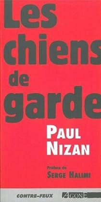 Les Chiens de garde par Nizan
