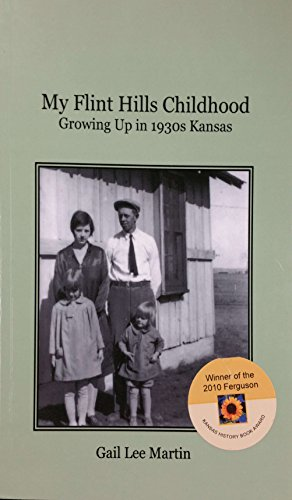 My Flint Hills Childhood: Growing Up in 1930s Kansas