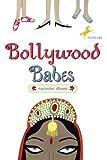 Bollywood Babes, Narinder Dhami, 0440420202