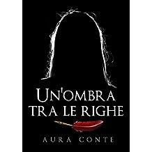 Un'ombra tra le righe (Italian Edition)