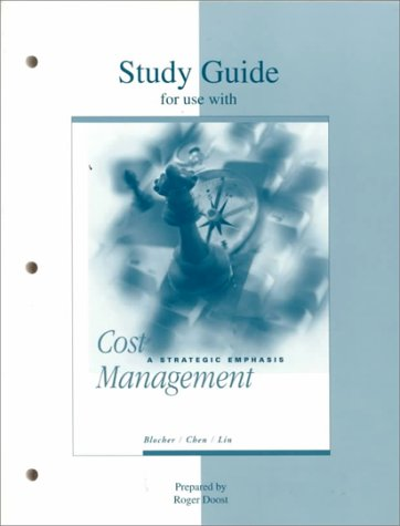 Study Guide for Use With Cost Management: A Strategic Emphasis