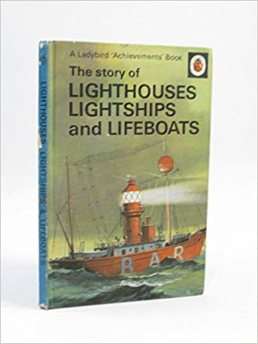 Lightships and Lifeboats A ... by Olwen Reed Hardback The story of Lighthouses
