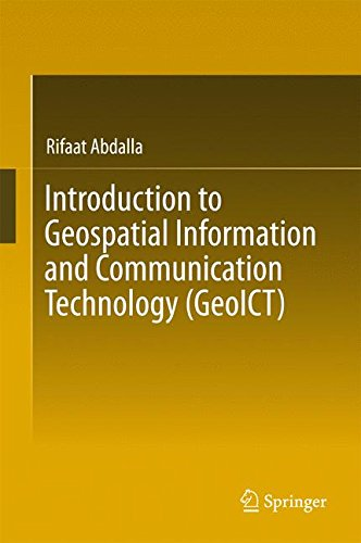 Introduction to Geospatial Information and Communication Technology (GeoICT) by Ingramcontent