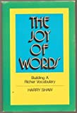 The Joy of Words, Harry Shaw, 0396084095