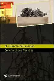 El silencio del asesino (Cuatrovientos +12): Amazon.es