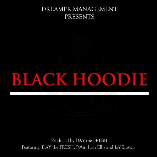Black Hoodie (feat. P-Air, Ivan Ellis & La'erotica) ()
