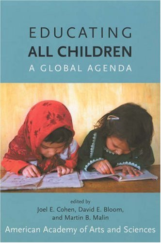 Educating All Children: A Global Agenda (MIT Press)